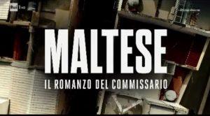 Maltese Il romanzo del Commissario puntata 16 maggio