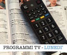 Guida TV Lunedì 16 Novembre 2020